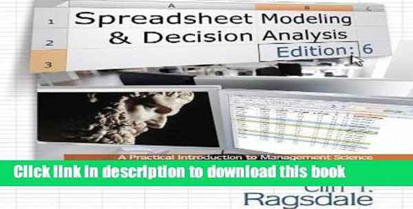 Ragsdale Spreadsheet Modeling Intended For Download]Cliff Ragsdale Spreadsheet Modeling Decision Analysis