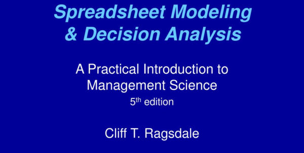 Ragsdale Spreadsheet Modeling Within Ppt  Spreadsheet Modeling  Decision Analysis Powerpoint