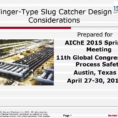 Slug Catcher Sizing Spreadsheet Throughout Fingertype Slug Catcher And Inlet Receiving Design Considerations