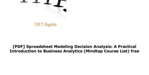 Spreadsheet Modeling And Decision Analysis 8Th Edition In Pdf] Spreadsheet Modeling Decision Analysis: A Practical