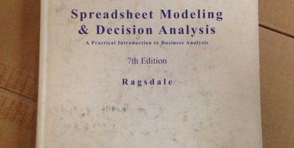 Spreadsheet Modeling And Decision Analysis 8Th Edition Intended For Spreadsheet Modeling And Decision Analysis: A Practical Introduction