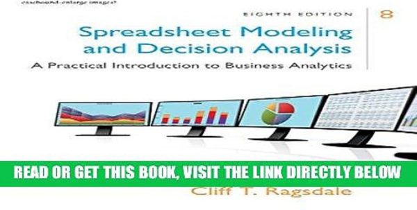 Spreadsheet Modeling & Decision Analysis 8Th Edition Throughout Pdf] Spreadsheet Modeling Decision Analysis: A Practical