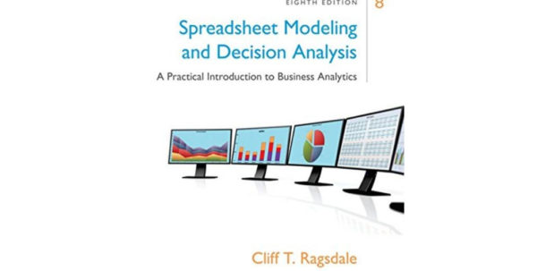 Spreadsheet Modeling & Decision Analysis 8Th Edition Within Ebook Epub] Spreadsheet Modeling  Decision Analysis A Practical