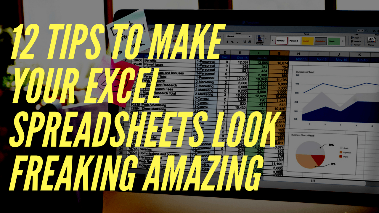 Spreadsheet Tips And Tricks Within How To Make Your Excel Spreadsheets Look Professional In Just 12 Steps
