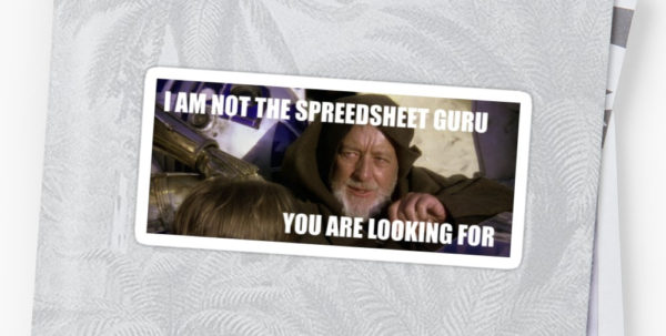 """The Spreadsheet Guru In Not The Spreadsheet You Are Looking For."""" Stickersimthebus"""