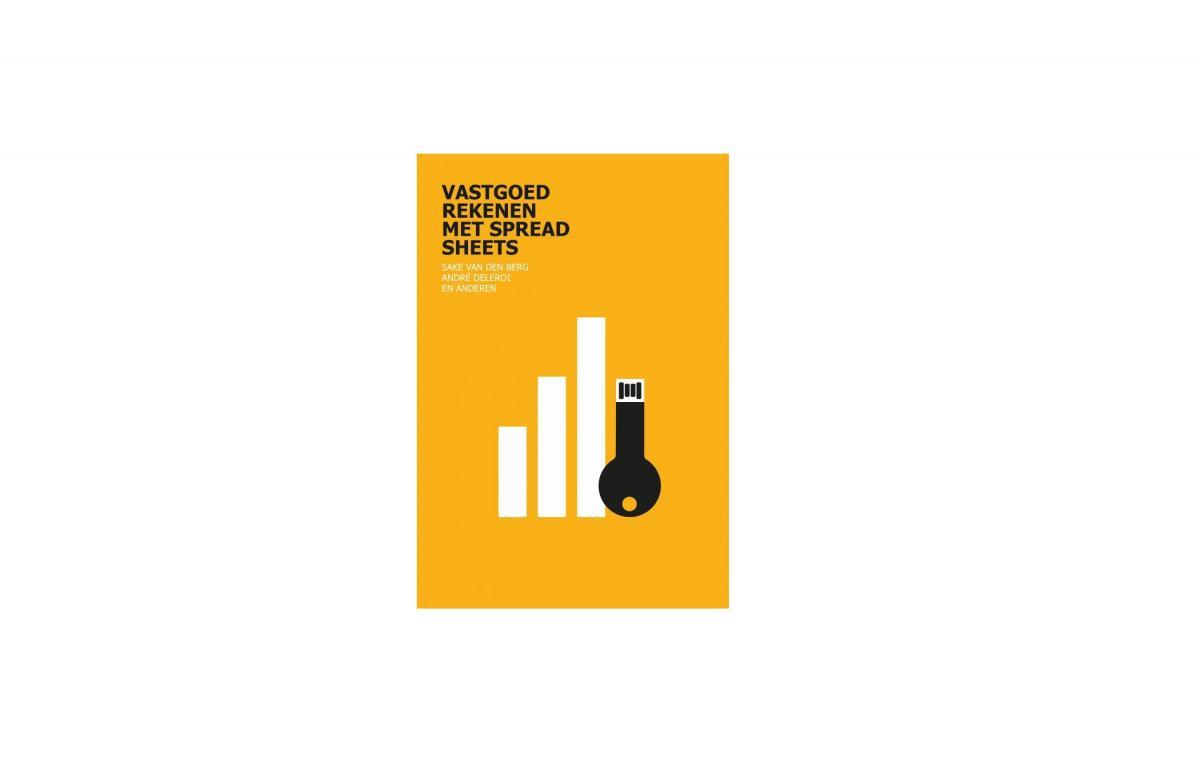 Vastgoedrekenen Met Spreadsheets With Regard To Nieuwe Editie Vastgoedrekenen Met Spreadsheets  Vastgoed Actueel