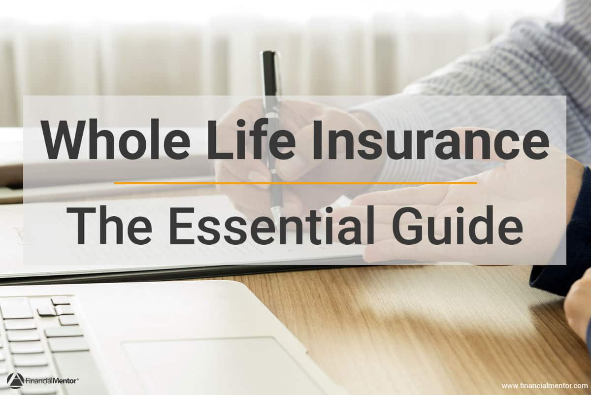Whole Life Insurance Spreadsheet Pertaining To Whole Life Insurance  The Essential Guide