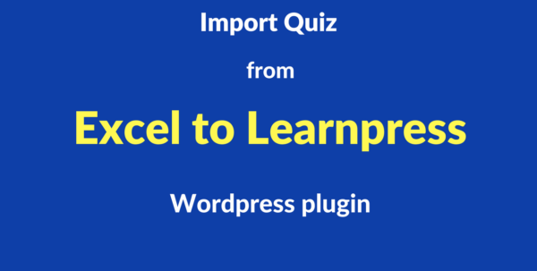 Wordpress Spreadsheet For Excel Spreadsheet  Learnpress : Quiz Import Made Easy