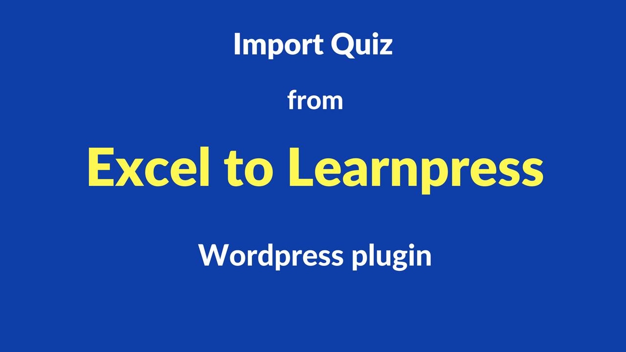 Wordpress Spreadsheet For Excel Spreadsheet  Learnpress : Quiz Import Made Easy